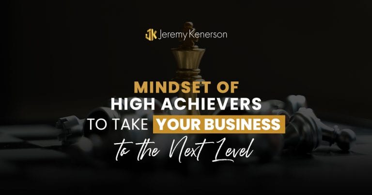 Chessboard with Mindset of High Achievers to Take Your Business to the Next Level in the center.