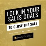 Gold overlaying a scenic city image with Lock in Your Sales Goals to Close the Sale in the middle.