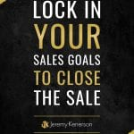 Black paint splat over a yellow background with Lock in Your Sales Goals to Close the Sale in the middle.