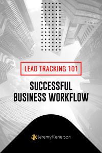 Tall buildings in downtown skyline with Lead Tracking 101 for Successful Business Workflow in middle