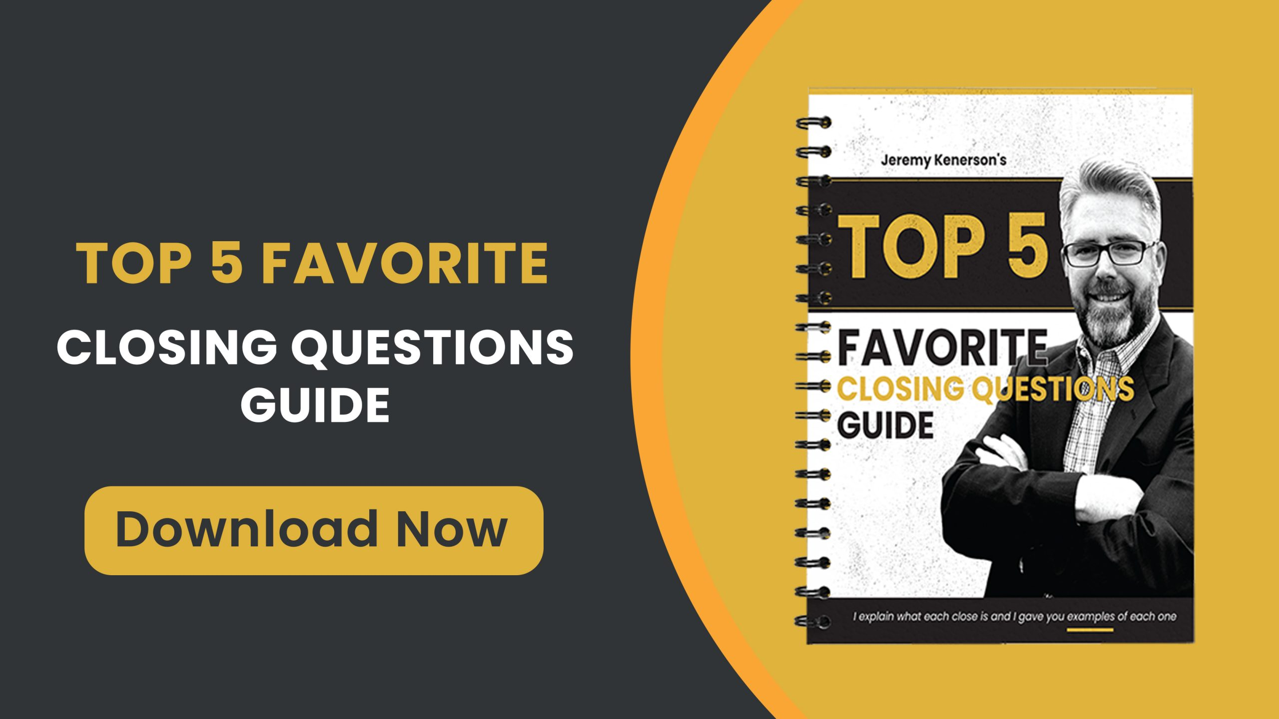 the Top 5 Favorite Closing Questions Guide Download now