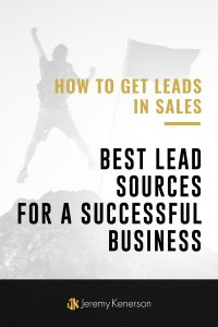 Blurred image of man jumping up in air with triumph with How To Get Leads in Sales Best Lead Sources For A Successful Business in the middle overlay